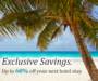 Member Travel Specials - Up to 60% off Hotels
